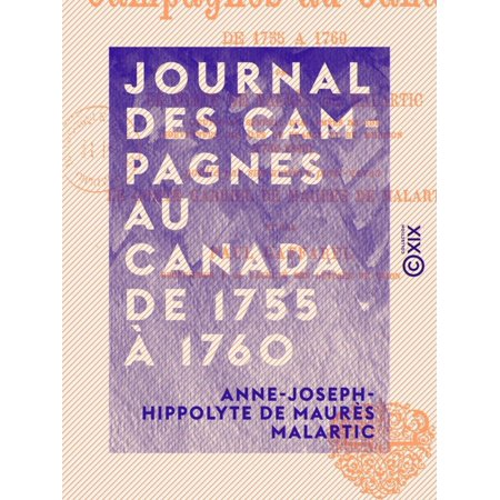 Journal des campagnes au Canada de 1755 à 1760 - (L'halloween Au Canada)