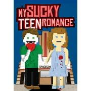 My Sucky Teen Romance by