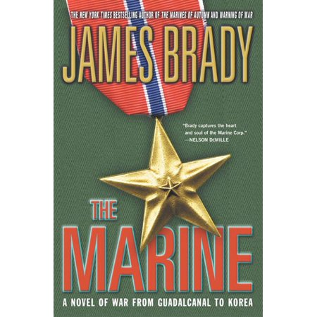 The Marine : A Novel of War from Guadalcanal to