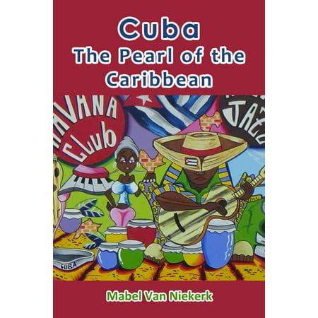 Cuba: The Pearl of the Caribbean - eBook Caribbean Black Pearl Ship