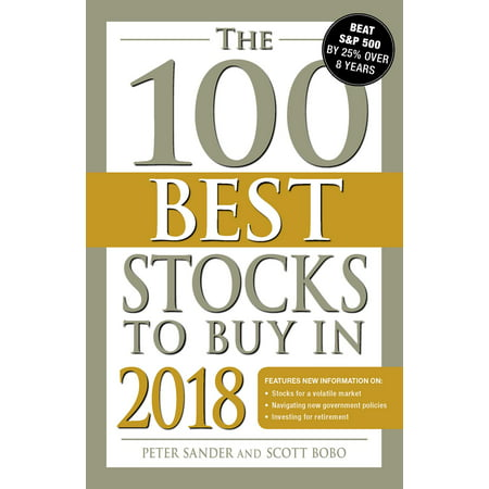 The 100 Best Stocks to Buy in 2018 (Best Recession Proof Stocks)