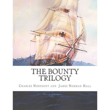 The Bounty Trilogy: Mutiny on the Bounty / Men Against the Sea / Pitcairn's Island