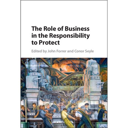 The Role of Business in the Responsibility to Protect -