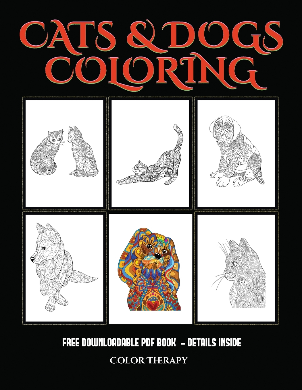 Color Therapy (Cats and Dogs): Advanced Coloring ...