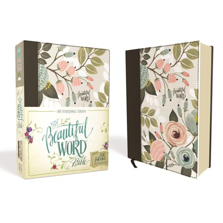 (NIV, Beautiful Word Bible, Hardcover, Multi-Color Floral Cloth : 500 Full-Color Illustrated Verses)