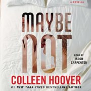 Maybe Not - Audiobook