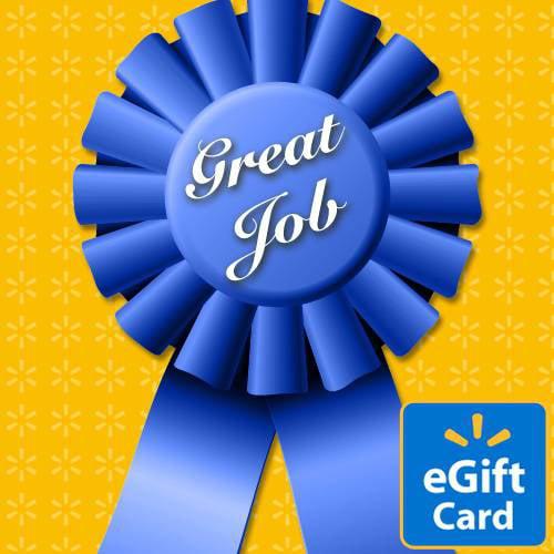Great Job Walmart eGift Card