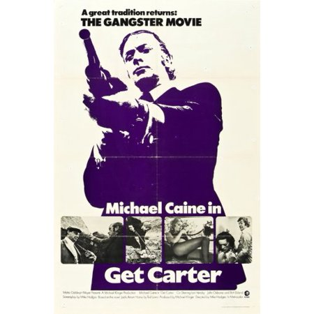 Carter Movie Poster - Get Carter Movie Poster 24inx36in Poster