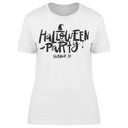 Halloween Party  October 31 Tee Women's -Image by