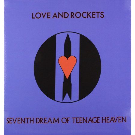 Seventh Dream Of Teenage Heaven (Limited Edition 200 Gram Vinyl) By Love & Rockets Format: (Love And Rockets Seventh Dream Of Teenage Heaven)