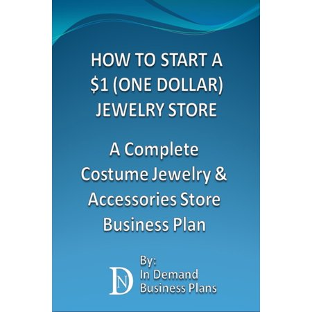How To Start A $1 (One Dollar) Jewelry Store: A Complete Costume Jewelry & Accessories Business Plan - eBook](Dollar Store Halloween Crafts)
