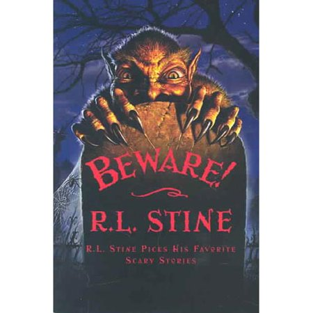 Beware!: R. L. Stine Picks His Favorite Scary Stories by