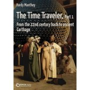 The Time Traveler, Part 1 - eBook