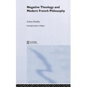 Negative Theology and Modern French Philosophy
