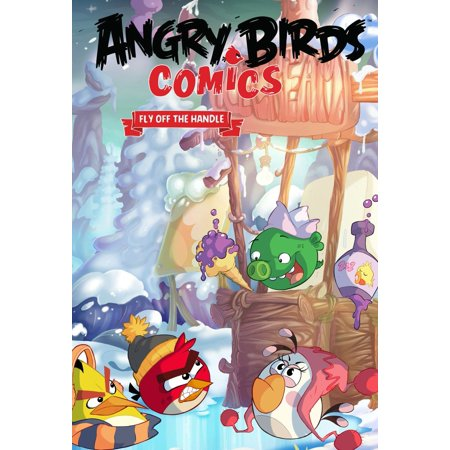 Angry Birds Comics Volume 4: Fly Off the Handle (Hardcover) - Angry Birds Halloween Comic Book
