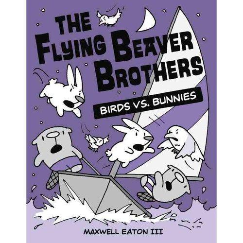The Flying Beaver Brothers 4: Birds Vs. Bunnies