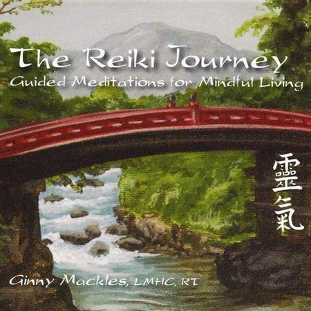 Reiki Journey: Guided Meditations Mindful Living