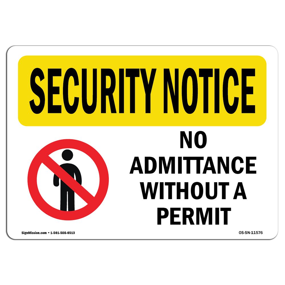 Osha Security Notice Sign No Admittance Without A Permit