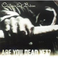 Are You Dead Yet (CD)