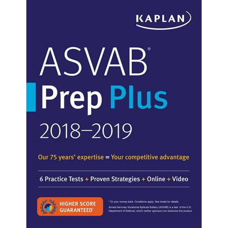 ASVAB Prep Plus 2018-2019 : 6 Practice Tests + Proven Strategies + Online +
