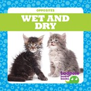 Wet and Dry (Board Book)