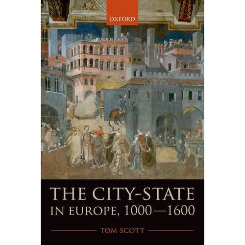 The City-State in Europe, 1000-1600: Hinterland, Territory, Region