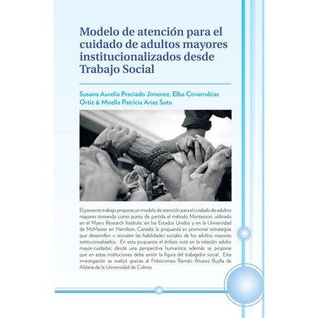Modelo De Atención Para El Cuidado De Adultos Mayores Institucionalizados Desde Trabajo Social - eBook](Ideas Fiesta Halloween Para Adultos)