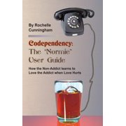 "Codependency: The ""Normie"" User Guide - eBook"