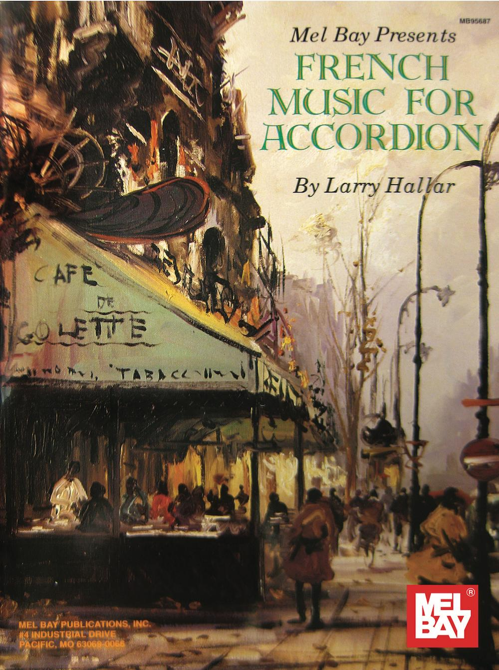 Mel Bay Presents French Music for Accordion by Mel Bay Publications
