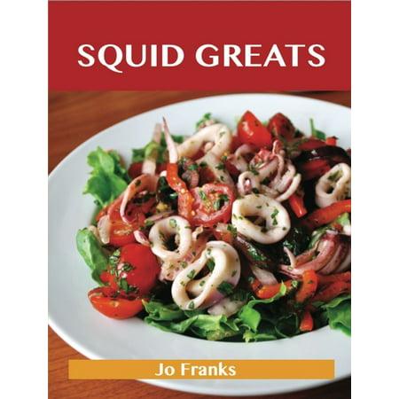 Squid Ink Recipe (Squid Greats: Delicious Squid Recipes, The Top 75 Squid Recipes - eBook)