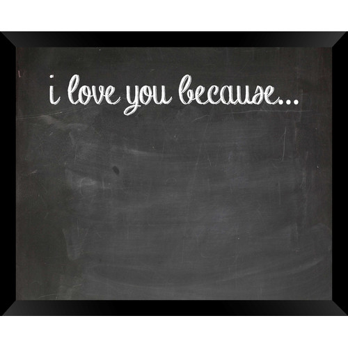 PTM Images I Love You Because Wall Mounted Chalkboard