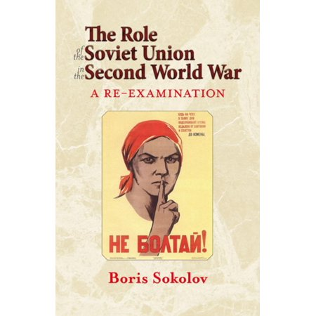 Cccp Soviet Union (The Role of the Soviet Union in the Second World War - eBook)