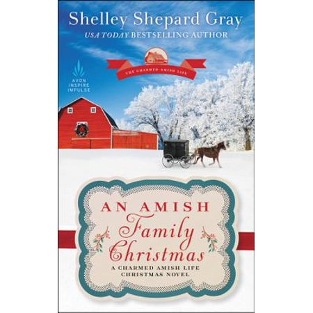 An Amish Family Christmas : A Charmed Amish Life Christmas Novel ()
