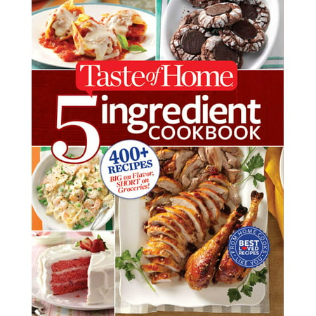 Taste of Home 5-Ingredient Cookbook : 400+ Recipes Big on Flavor, Short on Groceries!](Taste Of Home Halloween Recipe Book)