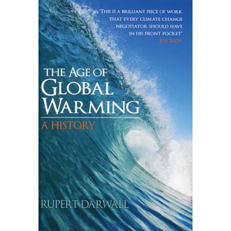 The Age of Global Warming : A History ()