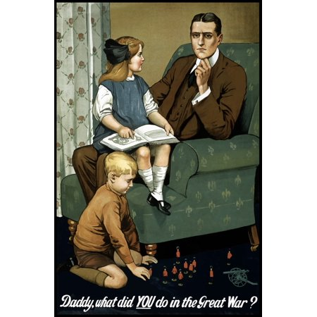 Vintage World War I poster of a little girl sitting on her fathers lap and a little boy playing with toy soldiers It reads Daddy what did you do in the great war Poster Print](It A Boy)