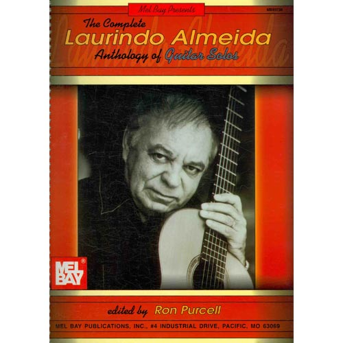Mel Bay Presents The Complete Laurindo Almeida Anthology of Guitar Solos by Mel Bay Publications