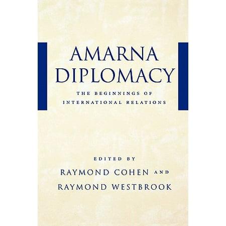 Amarna Diplomacy : The Beginnings of International