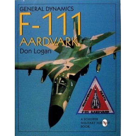 General Dynamics Of The F 111 Aardvark