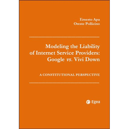 Modeling the Liability of Internet Service Providers: Google vs. Vivi Down - (Add Google As Search Provider In Ie9)