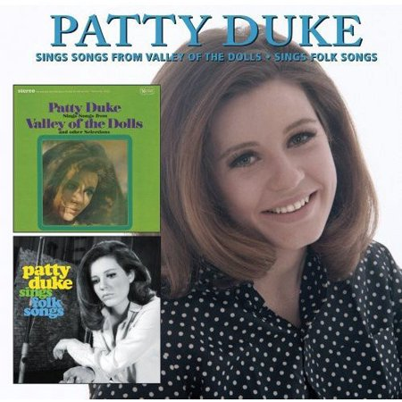 Patty Duke - Sings Songs From Valley Of The Dolls / Sings Folk (CD)