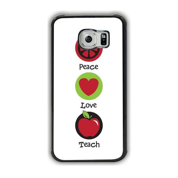 Peace Love Teach Galaxy S7 Edge Case