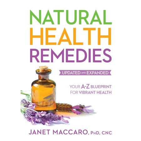 Natural health remedies your a z blueprint for vibrant health natural health remedies your a z blueprint for vibrant health malvernweather Image collections