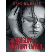 The Tragedy of Brittany Taylor - eBook