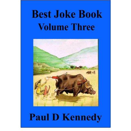 Best Joke Book: Volume Three - eBook (Best Anti Humor Jokes)