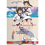Strike Witches: 1937 Fuso Sea Incident Vol 1