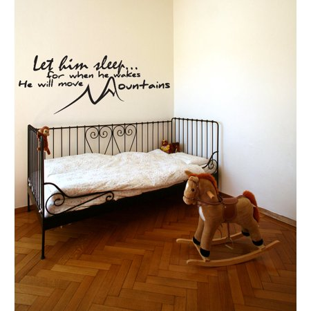 Let Him Sleep He Will Move Mountains Vinyl Wall Decal Quote Nursery Sticker J111