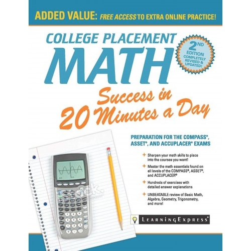 College Placement Math Success in 20 Minutes a Day : Preparation for the Compass, Asset, and Accuplacer Exams