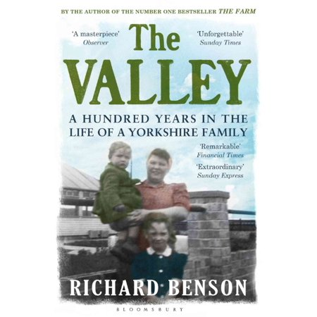 Yorkshire Bitter - The Valley: A Hundred Years in the Life of a Yorkshire Family (Paperback)