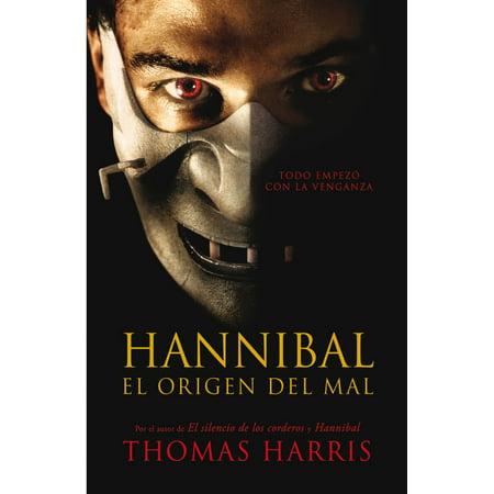 Hannibal, el origen del mal (Hannibal Lecter 4) - eBook